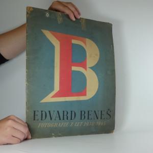 náhled knihy - President Dr Edvard Beneš (Fotografie z let 1938- 1945)