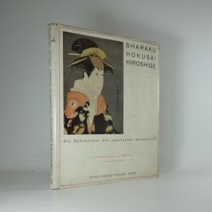 náhled knihy - Die Spätmeister des japanischen Holzchnitts. Sharaku Hokusai Hiroshige