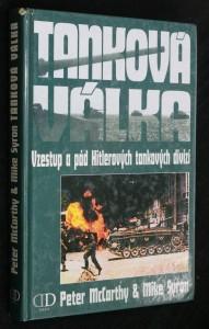 náhled knihy - Tanková válka : vzestup a pád Hitlerových tankových divizí