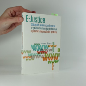 náhled knihy - Občanské soudní řízení sporné a využití informačních technologií a právních informačních systémů : (E-Justice)