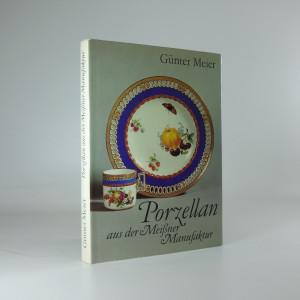 náhled knihy - Porzellan aus der Meißener Manufaktur