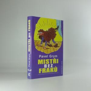 náhled knihy - Mistři bez fraků : nezaručené historky a zaručené historie