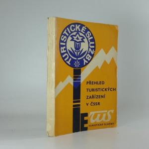 náhled knihy - Přehled hotelů, turistických ubytoven, tábořišť a autokempů v ČSSR (Přehle turistických zařízení v ČSSR)