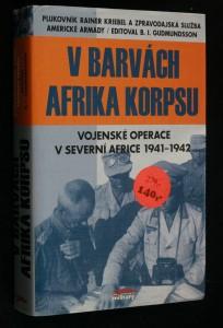 náhled knihy - V barvách Afrika Korpsu : vojenské operace v severní Africe 1941-1942