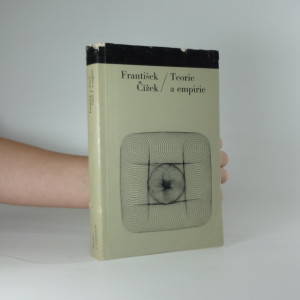 náhled knihy - Teorie a empirie : příspěvek k marxistickému pojetí metodologie vědeckého poznání