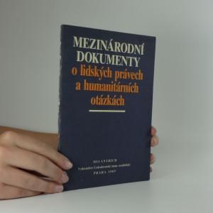 náhled knihy - Mezinárodní dokumenty o lidských právech a humanitárních otázkách