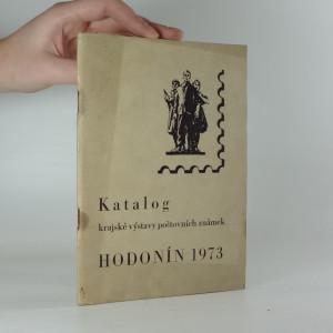 náhled knihy - Katalog krajské výstavy poštovních známek Hodonín 1973