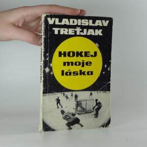 náhled knihy - Hokej, moje láska