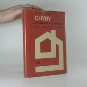náhled knihy - Chyby při stavbě svépomocí - jejich příčiny a odstranění