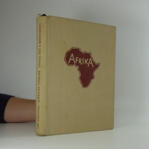 náhled knihy - Afrika snů a skutečnosti