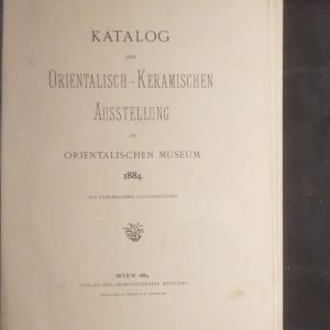 antikvární kniha Katalog der orientalisch-keramischen ausstellung in orientalischen museum, 1884