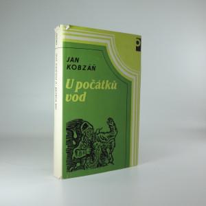 náhled knihy - U počátků vod