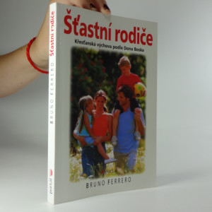 náhled knihy - Šťastní rodiče: Křesťanská výchova podle Dona Boska