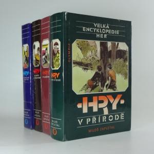 náhled knihy - Velká encyklopedie her I. - IV. : Hry v přírodě, Hry v klubovně, Hry na hřišti a v tělocvičně, Hry ve městě a na vsi