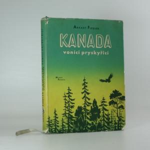 náhled knihy - Kanada vonící pryskyřicí