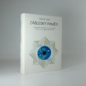 náhled knihy - Záblesky paměti : autobiografie s předmluvou W.S. Burroughse : osobní a kulturní dějepis jedné epochy