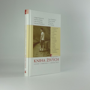 náhled knihy - Kniha živých : hovory s pamětníky 2. světové války