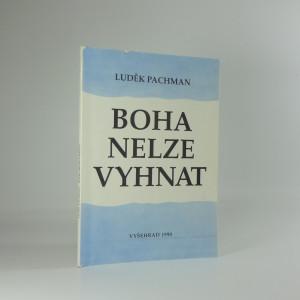 náhled knihy - Boha nelze vyhnat : od marxismu zpět ke křesťanství