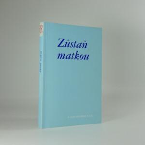 náhled knihy - Zůstaň matkou