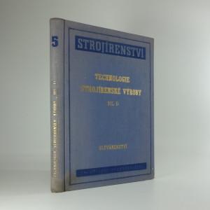náhled knihy - Technologie strojírenské výroby díl II.
