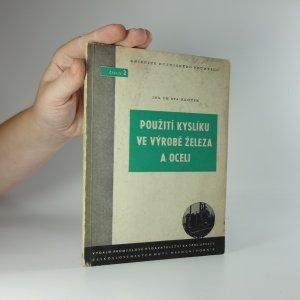 náhled knihy - Použití kyslíku ve výrobě železa a oceli