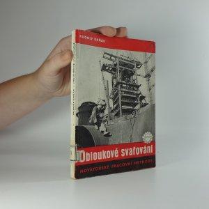náhled knihy - Obloukové svařování : Novátorské prac. methody