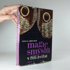 náhled knihy - Magie smyslů v říši zvířat : nové objevy
