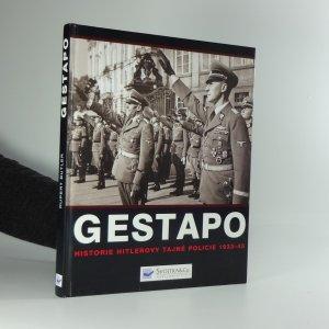 náhled knihy - Gestapo : dějiny Hitlerovy tajné policie 1933-45