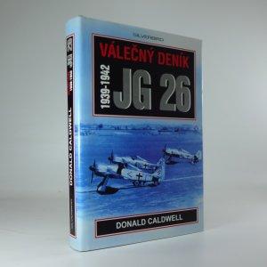 náhled knihy - Válečný deník JG 26 : 1939-1942