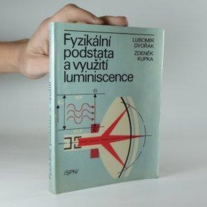náhled knihy - Fyzikální podstata a využití luminiscence