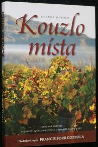 náhled knihy - Kouzlo místa : důvěrný portrét vinařství Niebaum-Coppola a oblasti Napa Valley