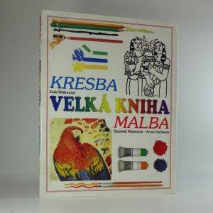 náhled knihy - Velká kniha - kresba a malba