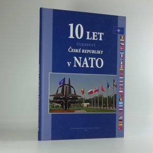 náhled knihy - 10 let členství České republiky v NATO