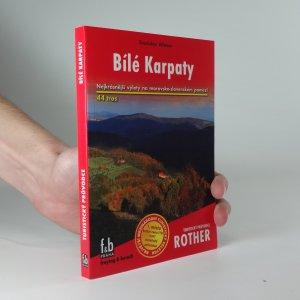 náhled knihy - Bílé Karpaty : 44 vybraných turistických tras