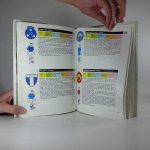 antikvární kniha Fotbalové kluby světa : znaky, klubové dresy, fakta, zajímavosti a adresy, 1992