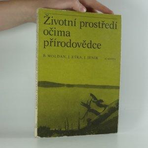 náhled knihy - Životní prostředí očima přírodovědce