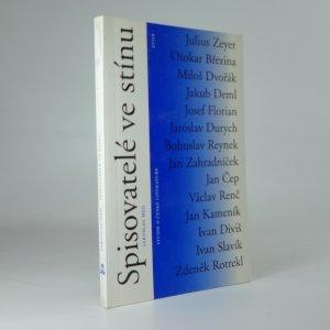 náhled knihy - Spisovatelé ve stínu : studie o české literatuře