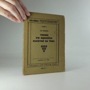 náhled knihy - Trhani ; Po nárožích ; Kuchyně na trhu