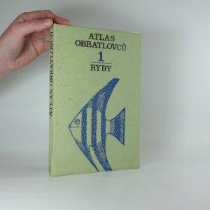 náhled knihy - Atlas obratlovců. [Díl] 1, Ryby