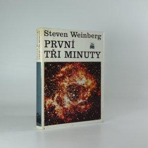 náhled knihy - První tři minuty : Moderní pohled na počátek vesmíru