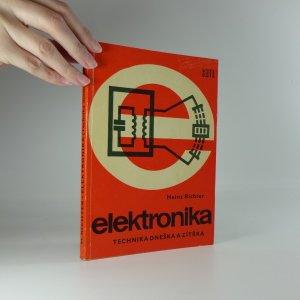 náhled knihy - Elektronika. Technika dneška a zítřka.