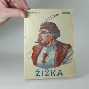 náhled knihy - Žižka, Životem 278