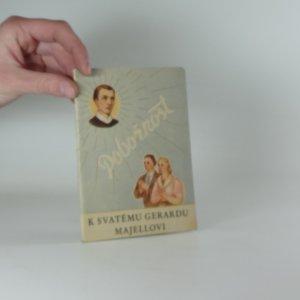 náhled knihy - Pobožnost k svatému Gerardu Majellovi