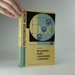 náhled knihy - 100 praktických námětů z elektrotechniky a radiotechniky