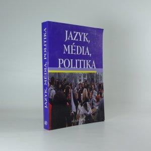 náhled knihy - Jazyk, média, politika