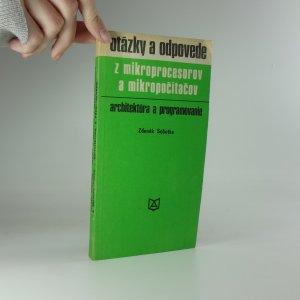 náhled knihy - Otázky a odpovede z mikroprocesorov a mikropočítačov