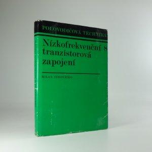 náhled knihy - Nízkofrekvenční tranzistorová zapojení