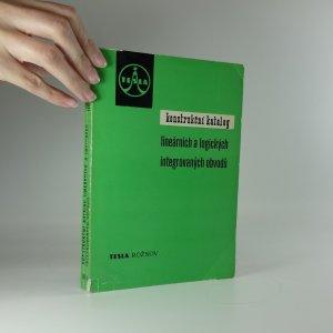 náhled knihy -  Konstrukční katalog lineárních a logických integrovaných obvodů