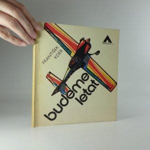náhled knihy - Budeme létat