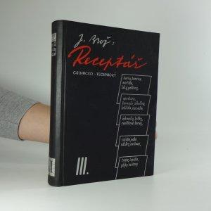 náhled knihy - Receptář chemicko-technický. [Díl III]